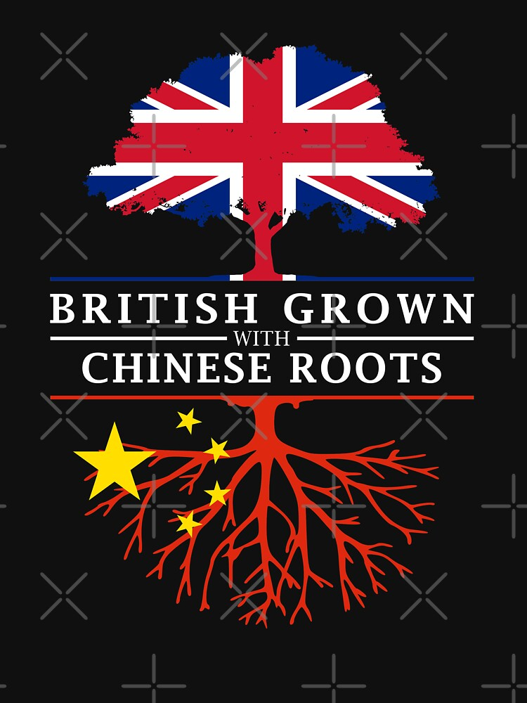 British Grown with Chinese Roots   China Design by ockshirts