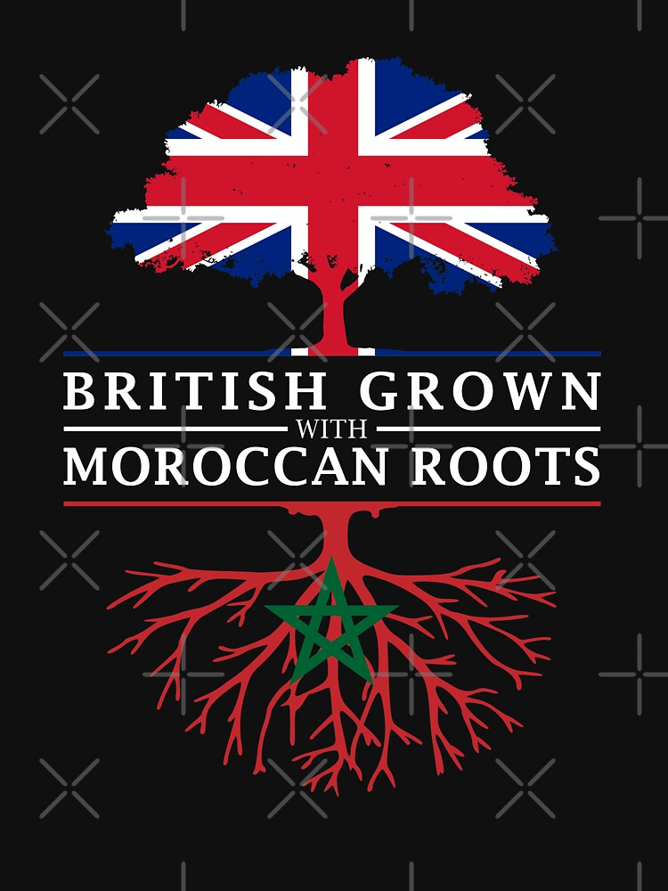 British Grown with Moroccan Roots   Morocco Design by ockshirts