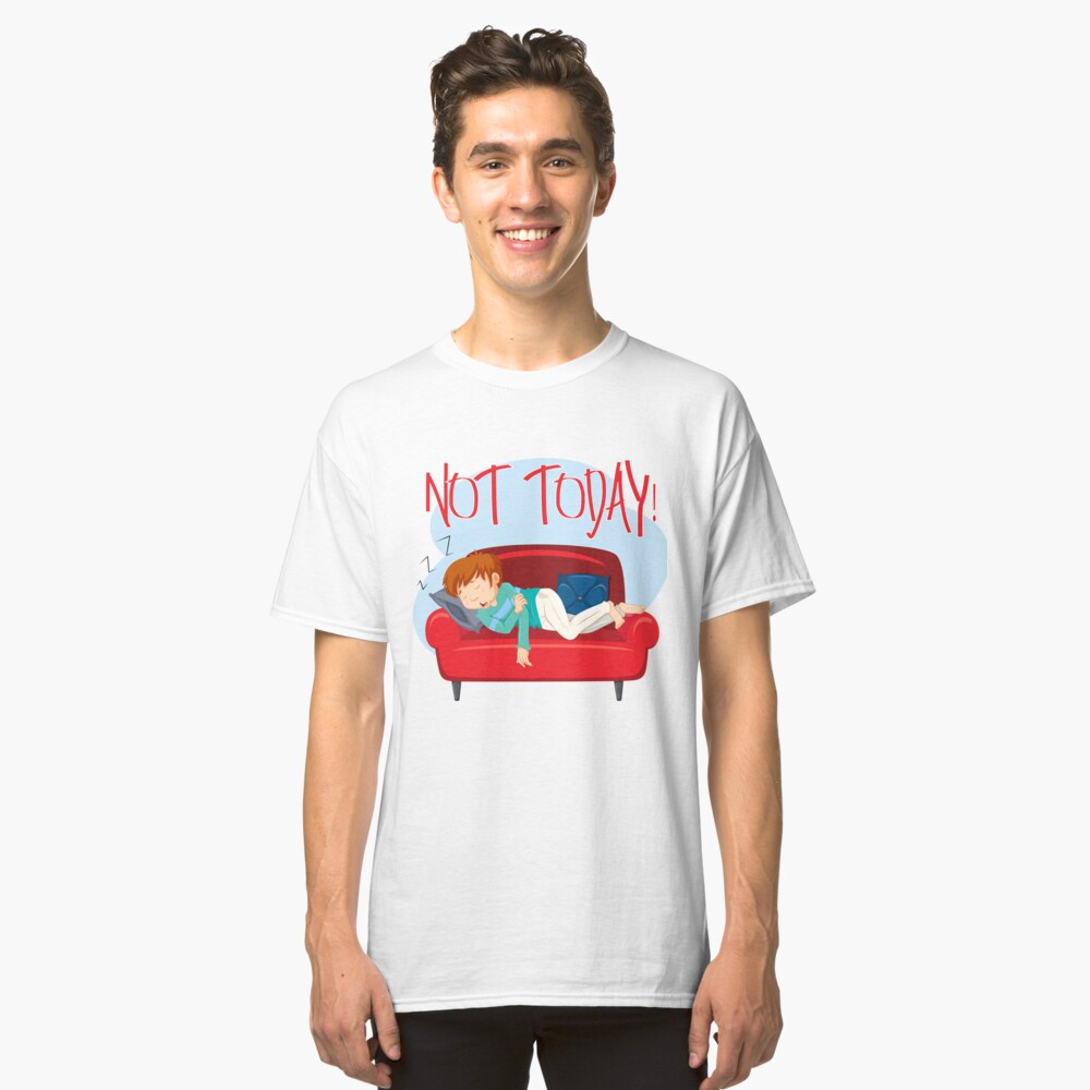 Lazy Not Today Quote Red Classic T-Shirt Front