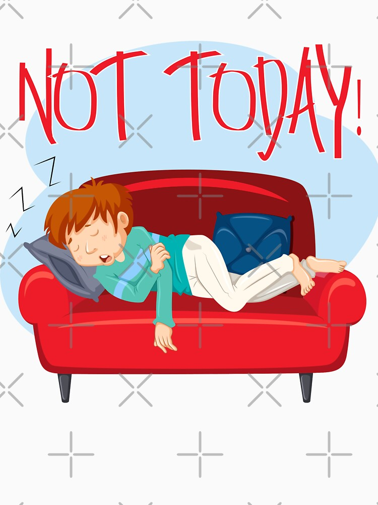 Lazy Not Today Quote Red by CreatedProto
