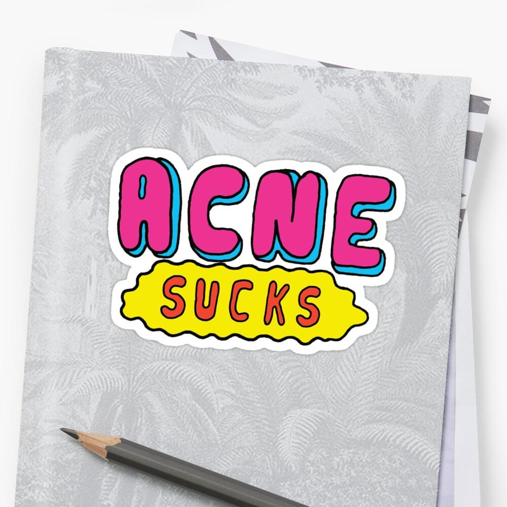 Acne Sucks by Saif Chowdhury