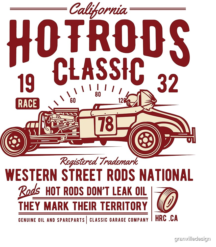 Hot Rods Classic Cars by granvilledesign