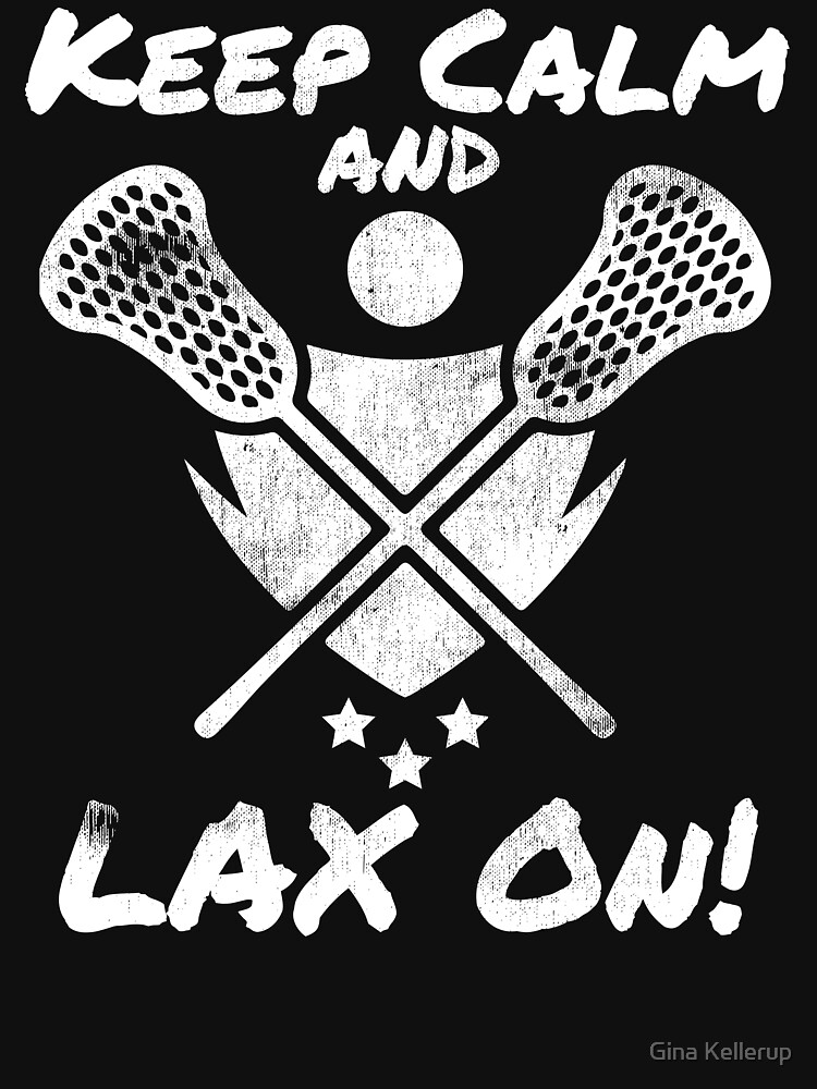 Lacrosse Keep Calm and LAX On! Lacrosse Sport G.O.A.T Lacrosse Player Lacrosse Game ReLAX Steeze by KanigMarketplac
