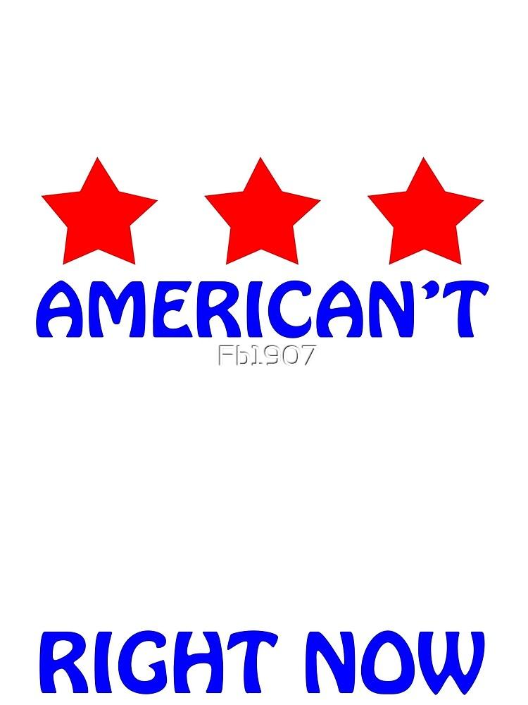 OMG I American't by Fb1907