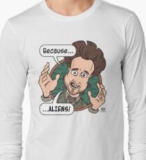 Ancient Aliens Guy. Because... Aliens Long Sleeve T-Shirt