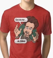 Ancient Aliens Guy. Because... Aliens Tri-blend T-Shirt