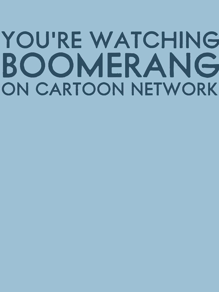 You're watching Boomerang by ItsameWario