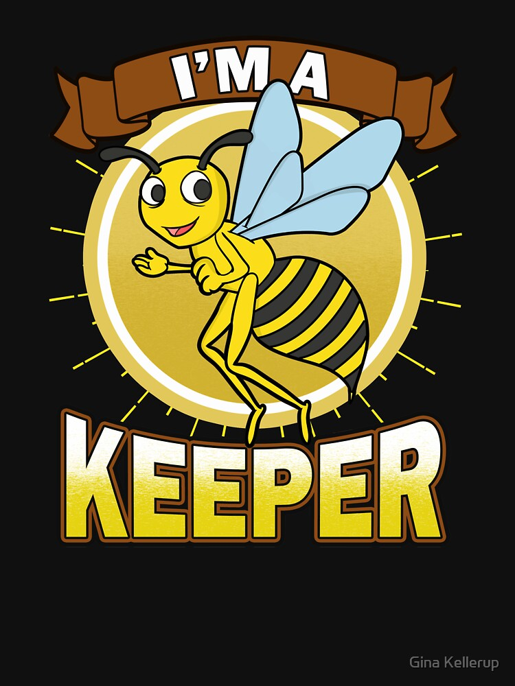 Beekeeper I'm a Beekeeper Funny Bee Gift by KanigMarketplac