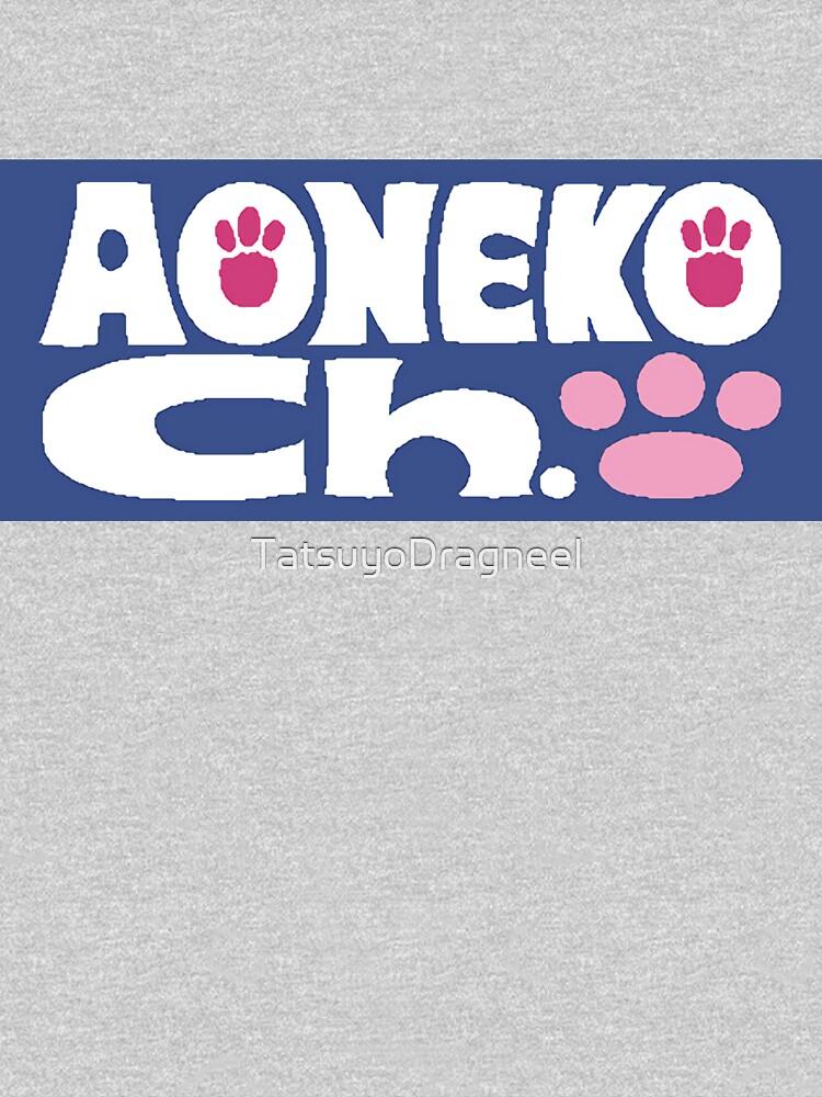 Aoneko Channel! by TatsuyoDragneel