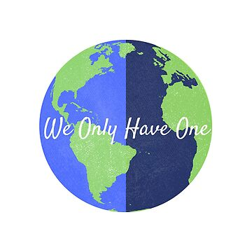 Earth, We Only Have One by TheMiddleWest