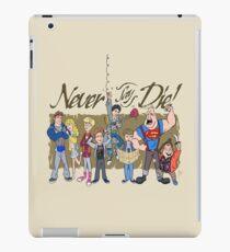 Never Say Die! iPad Case/Skin