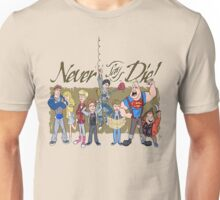 Never Say Die! Unisex T-Shirt