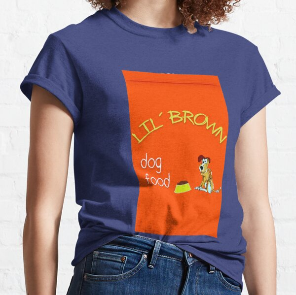 Lil' Brown Dog Food Classic T-Shirt