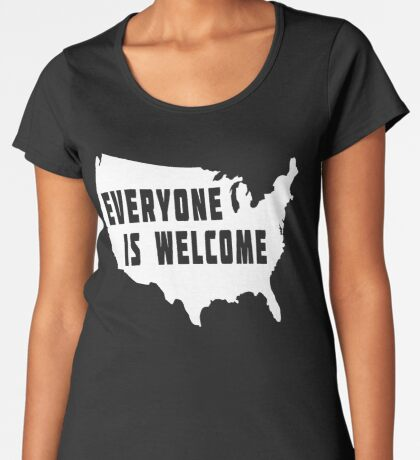 USA Everyone Is Welcome Women's Premium T-Shirt