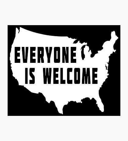 USA Everyone Is Welcome Photographic Print