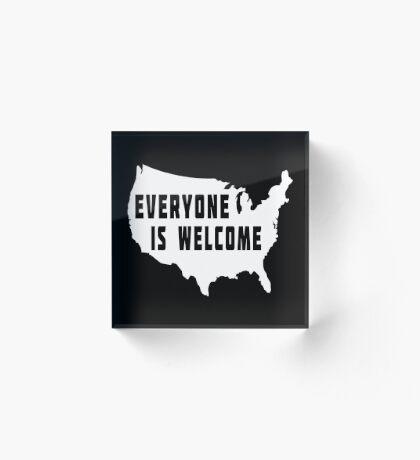 USA Everyone Is Welcome Acrylic Block