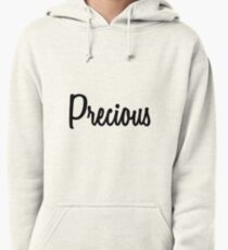 Hey Precious buy this now Pullover Hoodie
