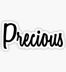 Hey Precious buy this now Sticker