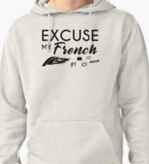 EXCUSE MY FRENCH Pullover à capuche