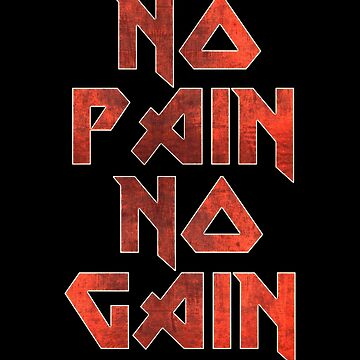 No Pain No Gain by Kaijester