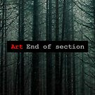 «Art End of Section. Forest» de Luis Contreras Flores