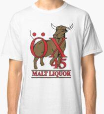 OX 45 Malt Liquor Classic T-Shirt