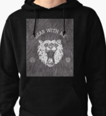Bear with me - fur in the background Pullover Hoodie
