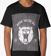 Bear with me - fur in the background Long T-Shirt