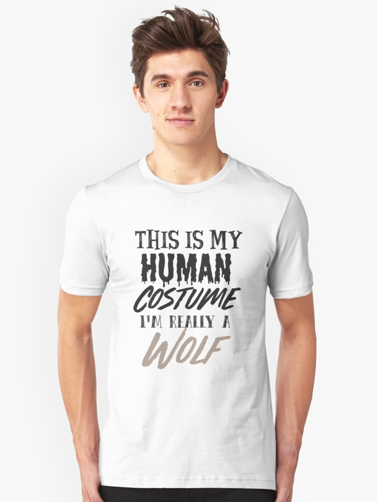 d312a1a3 Halloween Wolf Costume Shirts - Wolf Costume Shirt Halloween Funny - This  is my Human Costume