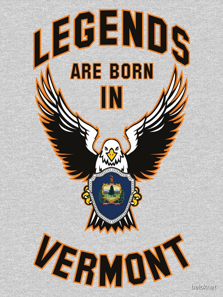 Legends are born in Vermont by beloknet