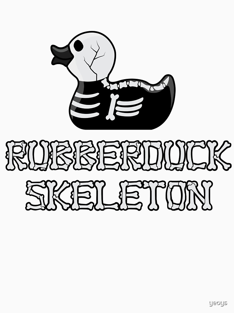 Rubberduck Skeleton - Funny Duck  Gift by yeoys