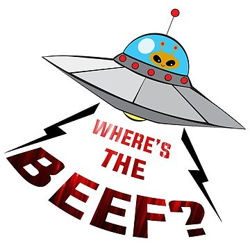 Where's The Beef? sticker by INFIDEL