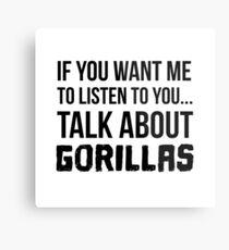 Talk About Gorillas Metal Print