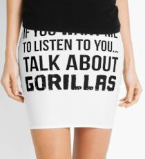 Talk About Gorillas Mini Skirt