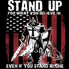 Knights Templar T-Shirt Stand Up Crusader Warrior  by MYCUPOFT