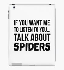 Talk About Spiders iPad Case/Skin