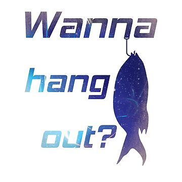 Want to hang out? Fishing, Fisherman Design by Spidevents