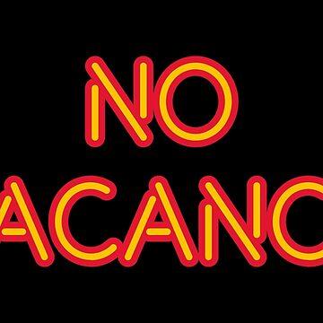 No Vacancy by Dellan
