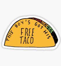 This Boys Got His Free Taco Sticker
