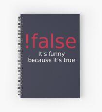 !false Spiral Notebook