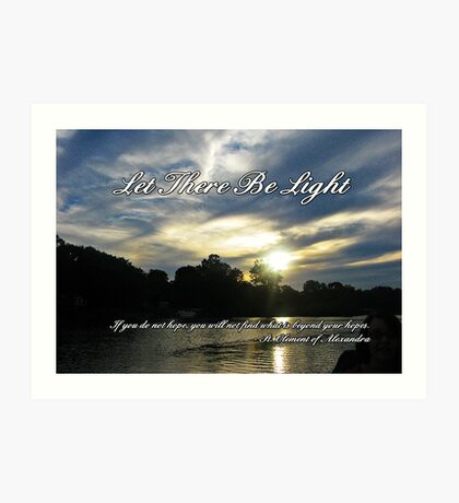 Let There Be Light Art Print