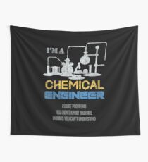 Chemical Engineering Shirt I'm An Engineer T-Shirt Wall Tapestry