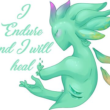 I Endure and I Will Heal by RileyOMalley