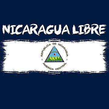 Nicaragua Protest Design Nicaragua Libre with Flag by fermo
