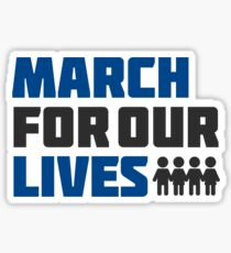 march for our lives Sticker