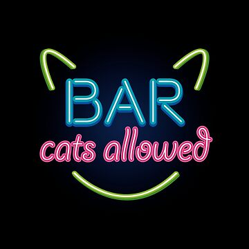 BAR...Cats Allowed! by Dellan