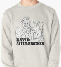 David Atten-Bruder Sweatshirt