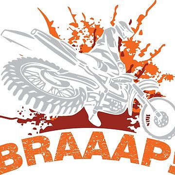 Dirt Bike Brap by lolotees