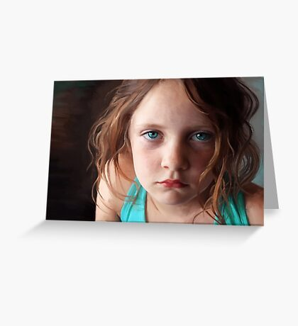 The day she was sick and didn't want to smile Greeting Card