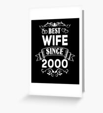 Best Wife Since 2000 Greeting Card